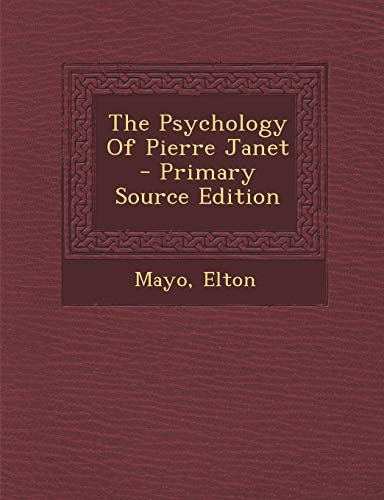 9781295827909: The Psychology Of Pierre Janet