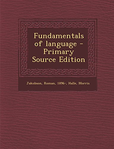 9781295829415: Fundamentals of language - Primary Source Edition