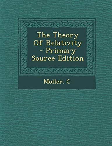 9781295829422: The Theory Of Relativity - Primary Source Edition