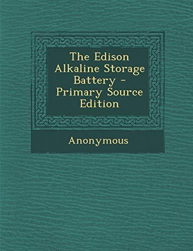 9781295830169: The Edison Alkaline Storage Battery