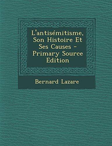 9781295831678: L'Antisemitisme, Son Histoire Et Ses Causes