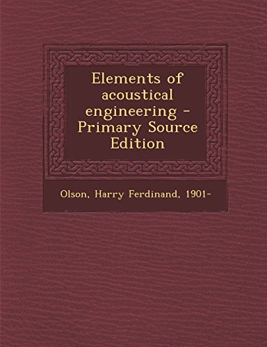 9781295832859: Elements of acoustical engineering