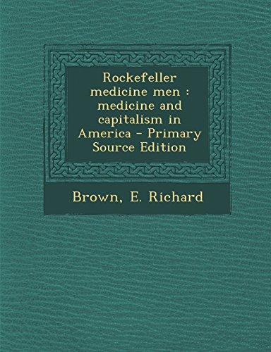 9781295833481: Rockefeller medicine men: medicine and capitalism in America