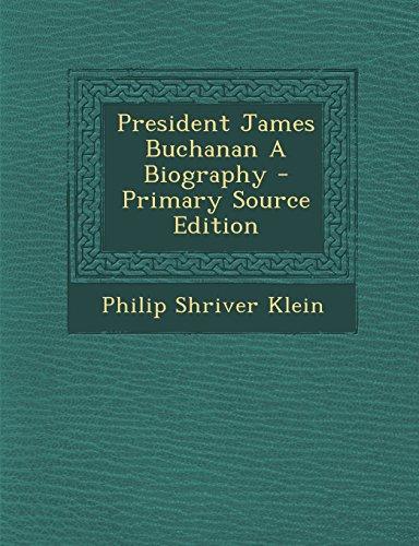 9781295833535: President James Buchanan A Biography