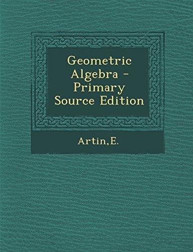 9781295834105: Geometric Algebra
