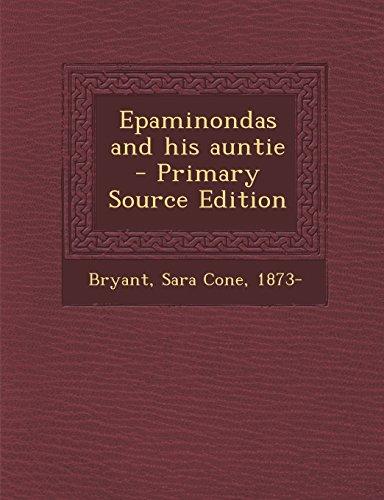 Epaminondas and his auntie: Sara Cone Bryant