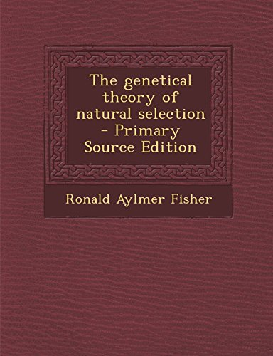 9781295834617: The genetical theory of natural selection