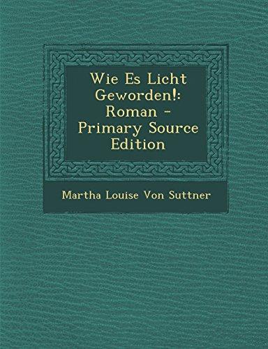 9781295839100: Wie Es Licht Geworden!: Roman - Primary Source Edition