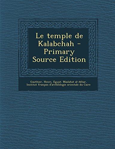 9781295841264: Le temple de Kalabchah - Primary Source Edition