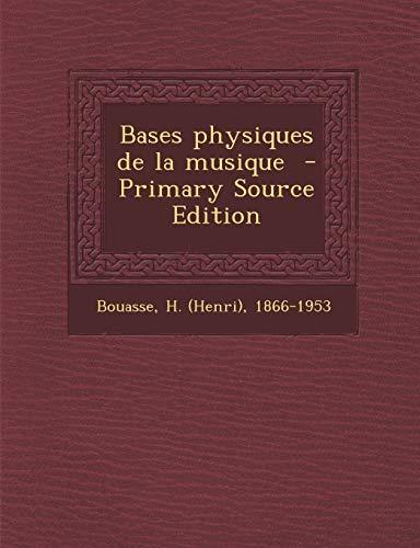 9781295859832: Bases Physiques de La Musique