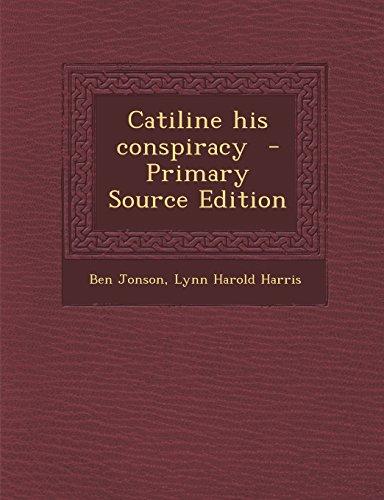 9781295863747: Catiline his conspiracy