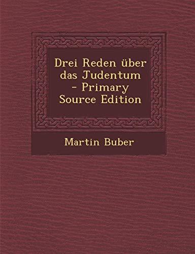 9781295864737: Drei Reden �ber das Judentum  - Primary Source Edition