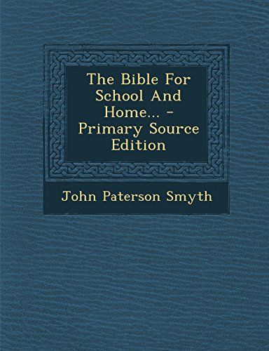 9781295869701: The Bible For School And Home...