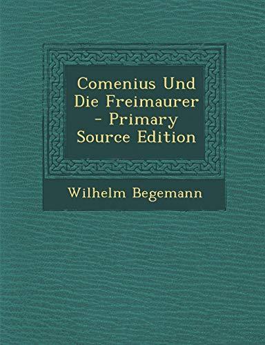 9781295875085: Comenius Und Die Freimaurer - Primary Source Edition