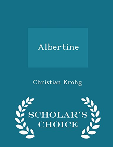 9781295934522: Albertine - Scholar's Choice Edition