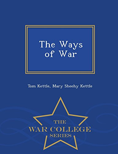 The Ways of War - War College: Tom Kettle, Mary