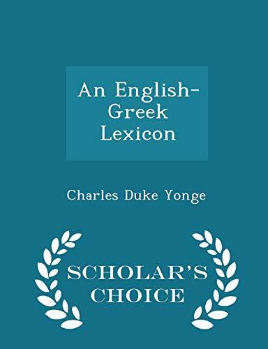 9781295954254: An English-Greek Lexicon - Scholar's Choice Edition