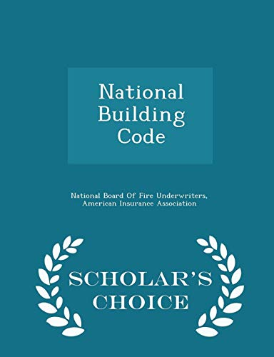 9781295957057: National Building Code - Scholar's Choice Edition