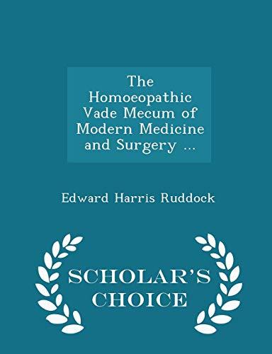 The Homoeopathic Vade Mecum of Modern Medicine: Edward Harris Ruddock