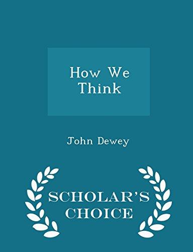 How We Think - Scholar's Choice Edition: Dewey, John