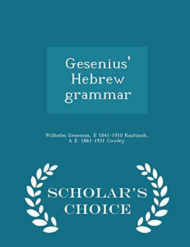 9781295986217: Gesenius' Hebrew grammar - Scholar's Choice Edition