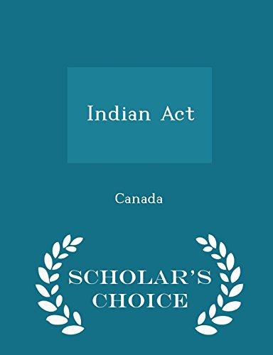 Indian Act - Scholar's Choice Edition: Canada