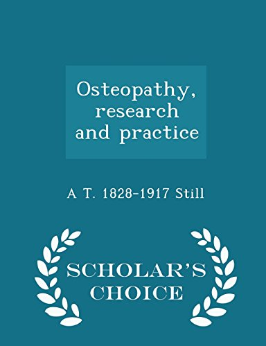 9781295987849: Osteopathy, research and practice - Scholar's Choice Edition