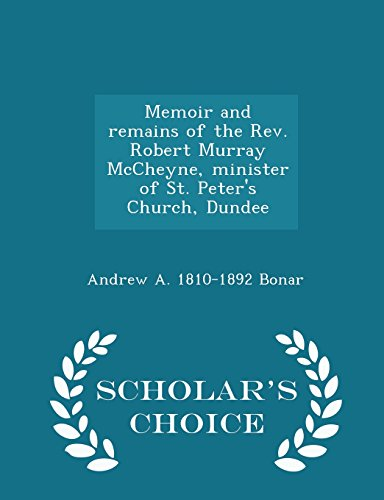 Memoir and Remains of the REV. Robert: Andrew a 1810-1892