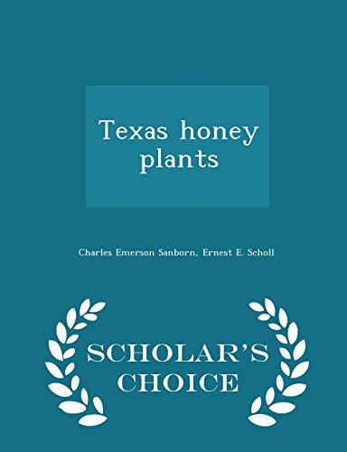 9781296002534: Texas honey plants - Scholar's Choice Edition