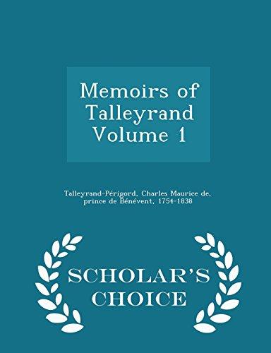 9781296005146: Memoirs of Talleyrand Volume 1 - Scholar's Choice Edition