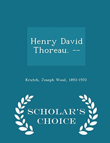 9781296026462: Henry David Thoreau. -- - Scholar's Choice Edition