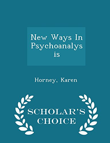 9781296030292: New Ways In Psychoanalysis - Scholar's Choice Edition