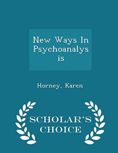 9781296030292: New Ways In Psychoanalysis - Scholar's Choice Edition