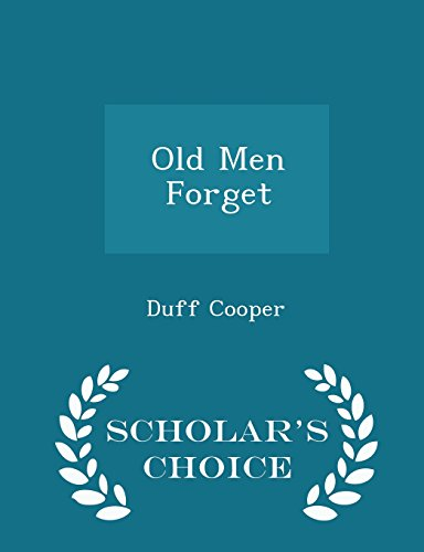 9781296031046: Old Men Forget - Scholar's Choice Edition