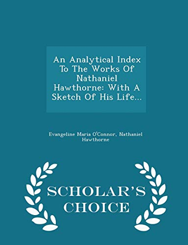 An Analytical Index to the Works of: Evangeline Maria O