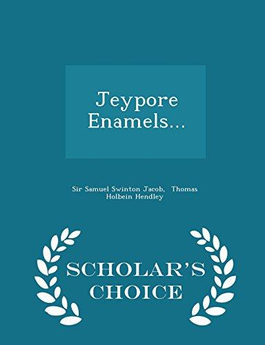 Jeypore Enamels. - Scholar s Choice Edition