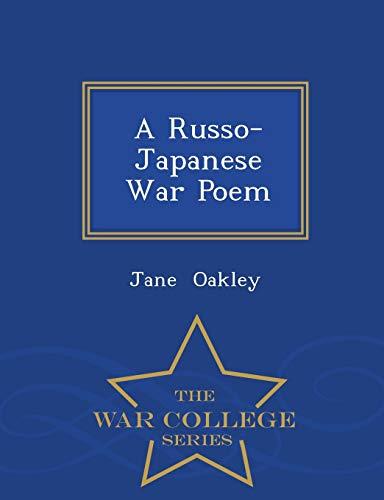 9781296077365: A Russo-Japanese War Poem - War College Series