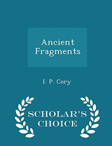 9781296109608: Ancient Fragments - Scholar's Choice Edition