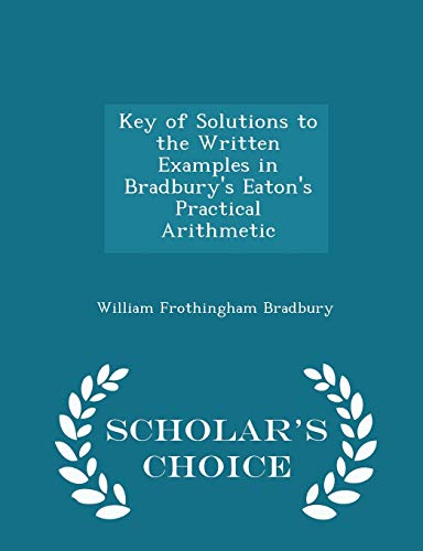 Key of Solutions to the Written Examples: William Frothingham Bradbury