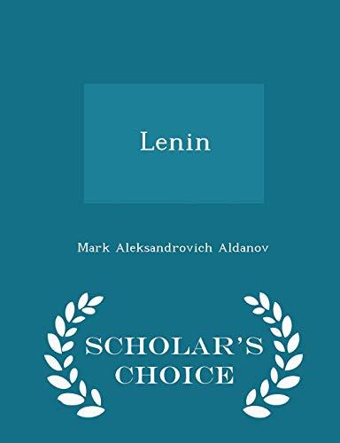 Lenin - Scholar s Choice Edition (Paperback): Mark Aleksandrovich Aldanov