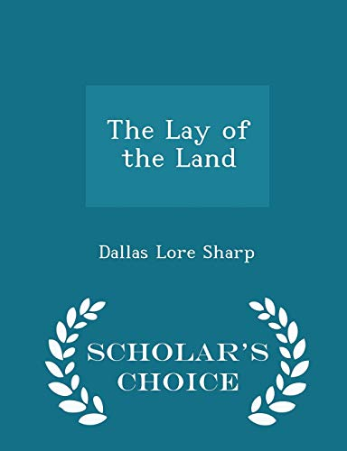 9781296176976: The Lay of the Land - Scholar's Choice Edition