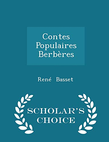 9781296222420: Contes Populaires Berberes - Scholar's Choice Edition