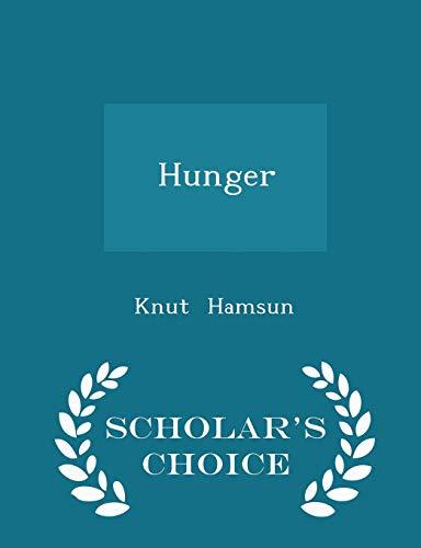9781296231323: Hunger - Scholar's Choice Edition