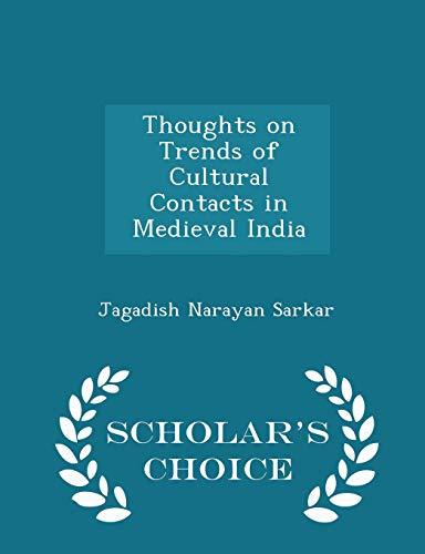 Thoughts on Trends of Cultural Contacts in: Jagadish Narayan Sarkar