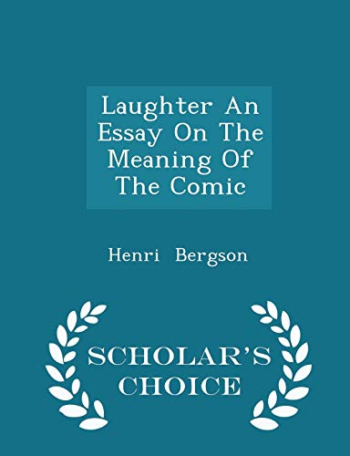 bergson essay meaning comic