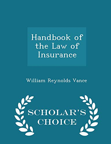 9781296373122: Handbook of the Law of Insurance - Scholar's Choice Edition
