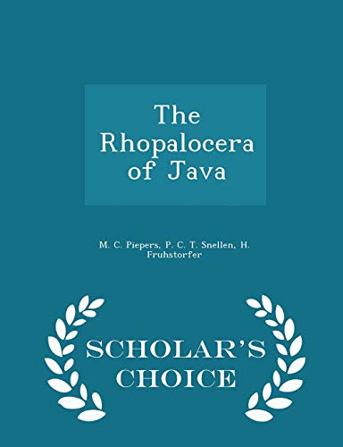 9781296385125: The Rhopalocera of Java - Scholar's Choice Edition