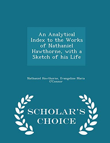 An Analytical Index to the Works of: Nathaniel Hawthorne, Evangeline