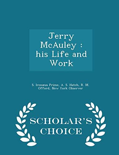 Jerry McAuley: His Life and Work -: S Irenaeus Prime,