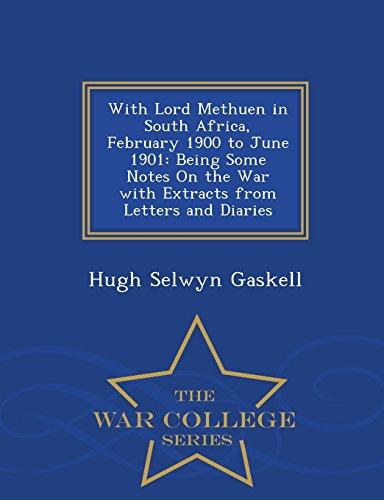 With Lord Methuen in South Africa, February: Hugh Selwyn Gaskell